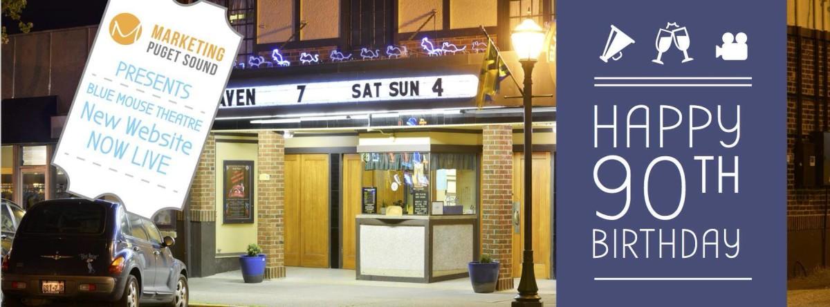 Blue Mouse Theatre Tacoma - Website Development Marketing Puget Sound